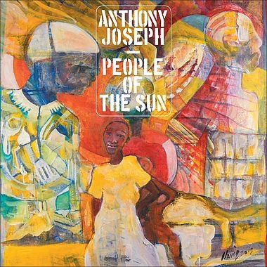 world 10 18 Anthony Joseph People of the Sun