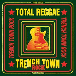 world 12 16 REG Trench Town Rock
