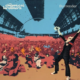 electro 12 19 The Chemical Brothers Surrender