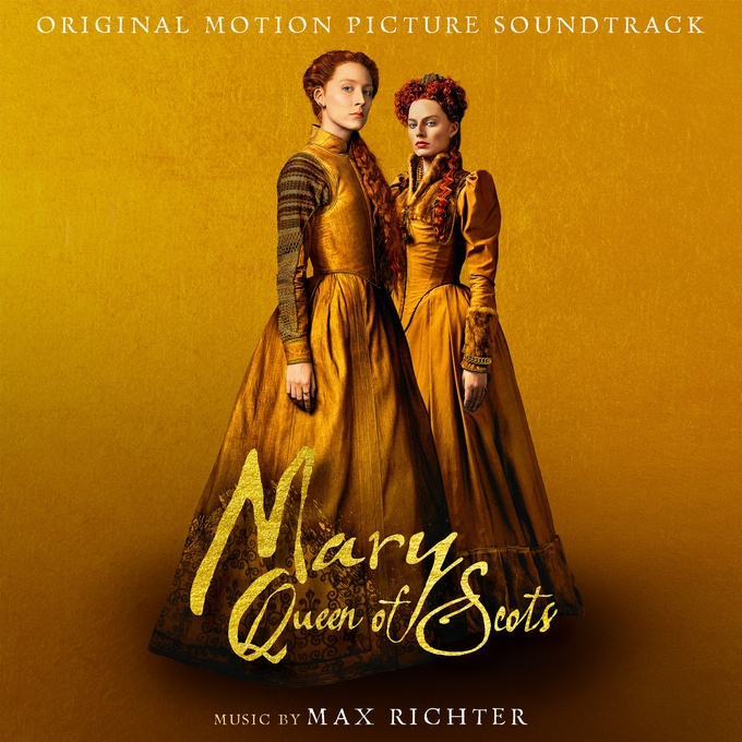 ost 02 19 Max Richter Queen of Scots1big
