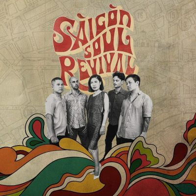 SPOTLIGHT WORLD 11-2019 - SAIGON SOUL REVIVAL